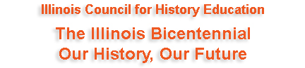 The Illinois Bicentennial: Our History, Our Future